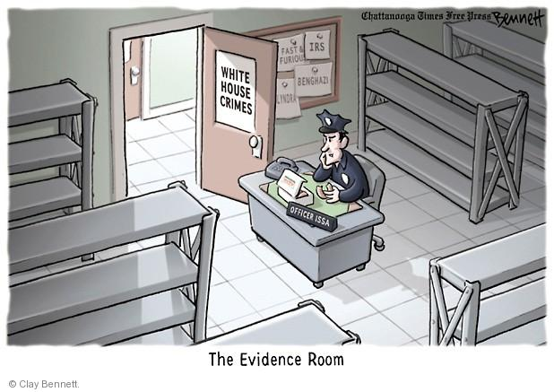 White House Crimes. Fast & Furious. IRS. Benghazi. Officer Issa. The Evidence Room.