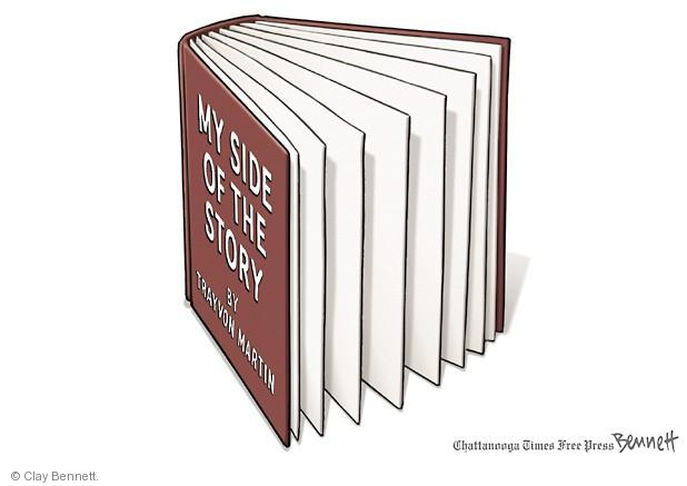 Cartoonist Clay Bennett  Clay Bennett's Editorial Cartoons 2013-07-15 charge