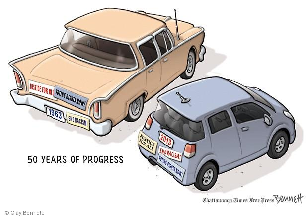 50 years of progress. Justice for all. Voting rights Now! End racism! 1963. 2013.