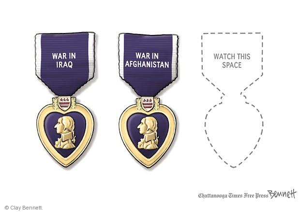 War in Iraq. War in Afghanistan. Watch this space.