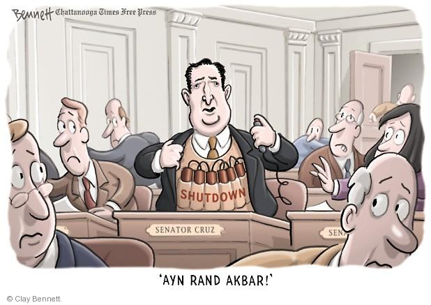 Senator Cruz. Shutdown. Ayn Rand Akbar!