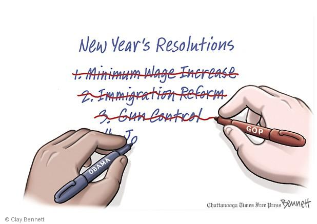 New Years Resolutions. 1. Minimum wage increase. 2. Immigration reform. 3. Gun control. (All marked out). 4. Jo ..
