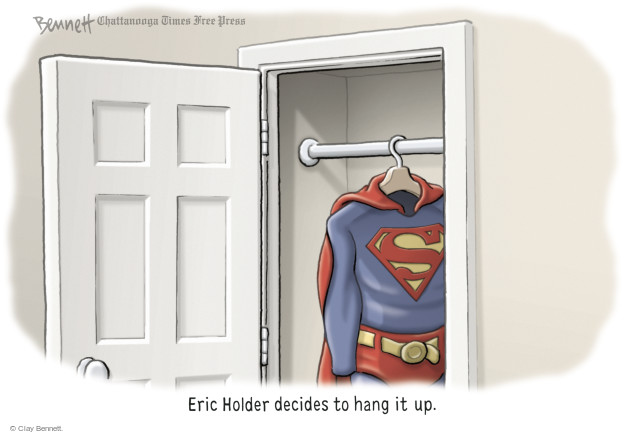 Eric Holder decides to hang it up.