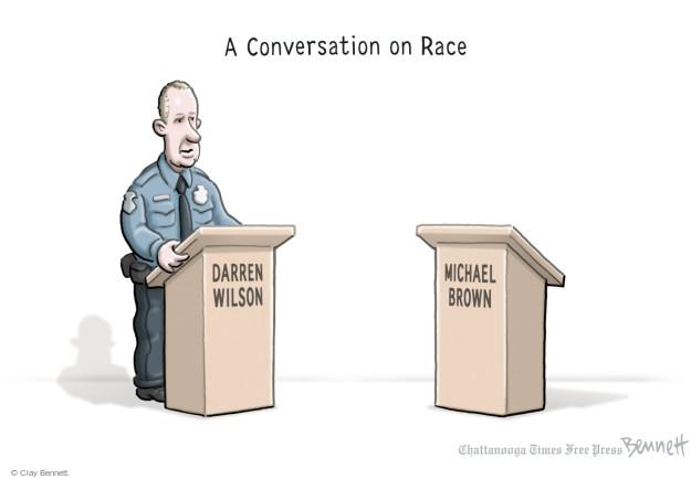 Cartoonist Clay Bennett  Clay Bennett's Editorial Cartoons 2014-12-02 race