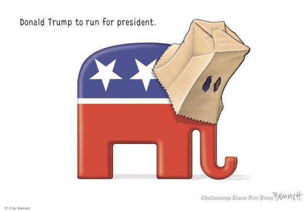 Clay Bennett  Clay Bennett's Editorial Cartoons 2015-06-17 presidential election