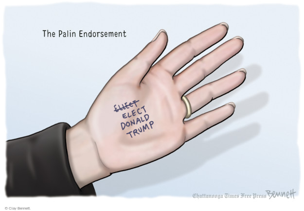 Clay Bennett  Clay Bennett's Editorial Cartoons 2016-01-20 Donald Trump Sarah Palin
