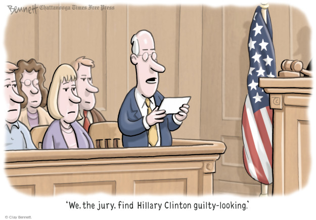 We, the jury, find Hillary Clinton guilty-looking.