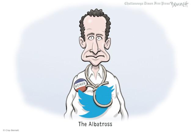 Weiner. The Albatross.