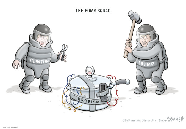 The Bomb Squad. Clinton. Trump. Terrorism.