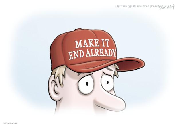 Cartoonist Clay Bennett  Clay Bennett's Editorial Cartoons 2016-11-03 Trump voter