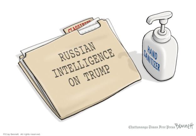 Classified. Russian intelligence on Trump. Hand sanitizer.