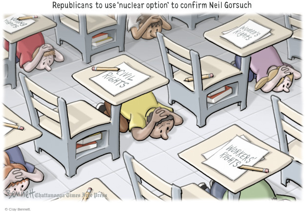 Republicans to use nuclear option to confirm Neil Gorsuch. Civil rights. Womens rights. Voting rights. Workers rights.