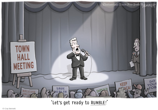 Town Hall Meeting. Release Trum … Tax … Save health … Impeach … Keep … aca! Do your job. Lets get ready to rumble!