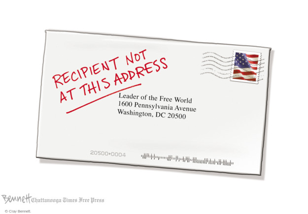 Recipient not at this address.  Leader of the Free World.  1600 Pennsylvania Avenue.  Washington, DC  20500.