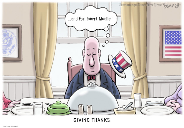 … and for Robert Mueller. Giving thanks.