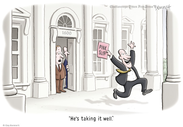 1600. Pink slip. Hes taking it well.