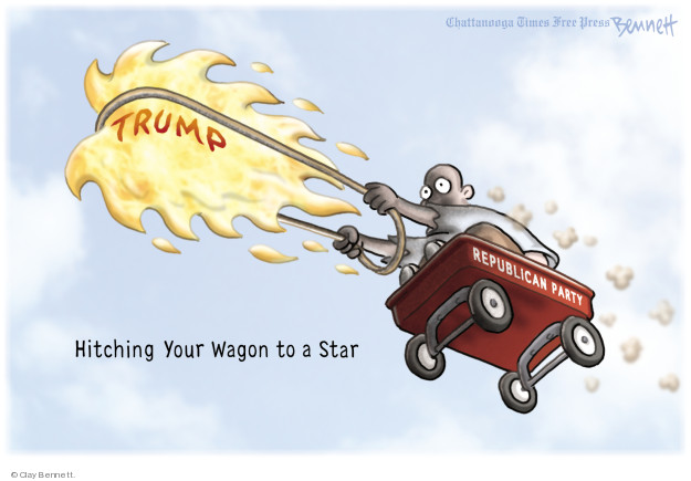 Trump. Hitching Your Wagon to a Star. Republican party.