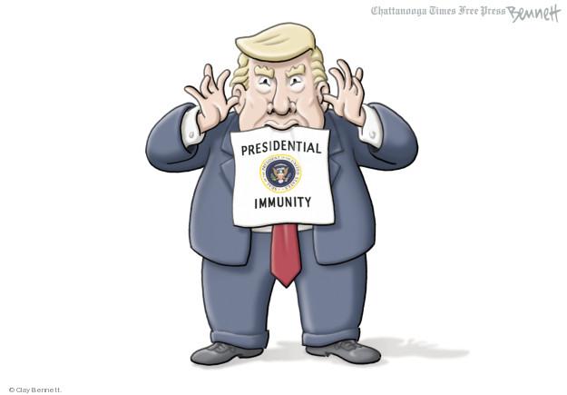 Presidential immunity.