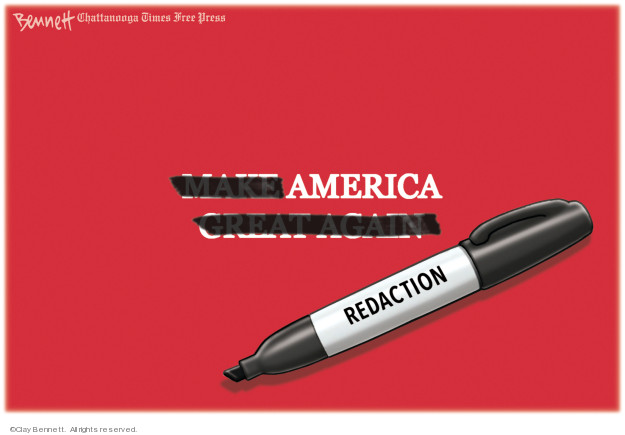 Make America Great Again. Redaction.