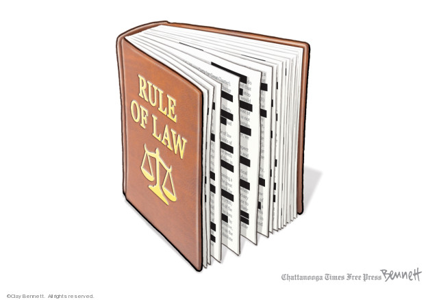 Clay Bennett  Clay Bennett's Editorial Cartoons 2019-04-23 rule of law