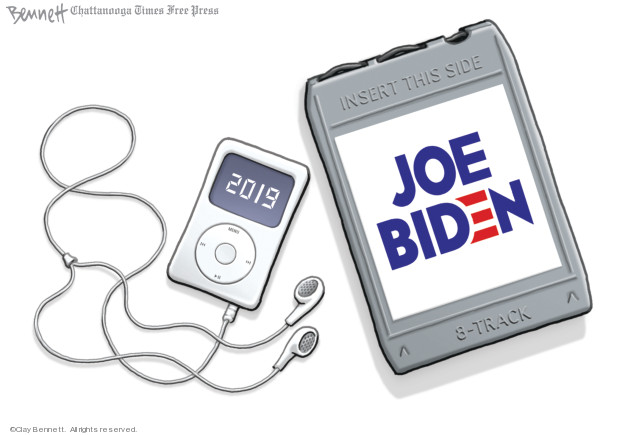 2019. Joe Biden. Insert this side. 8-track.