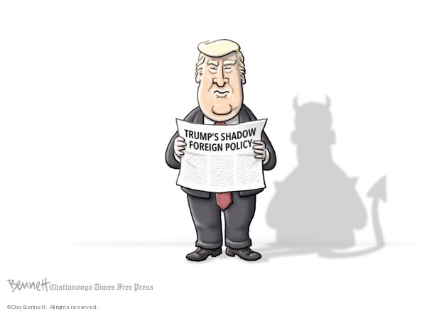 Trumps Shadow Foreign Policy.