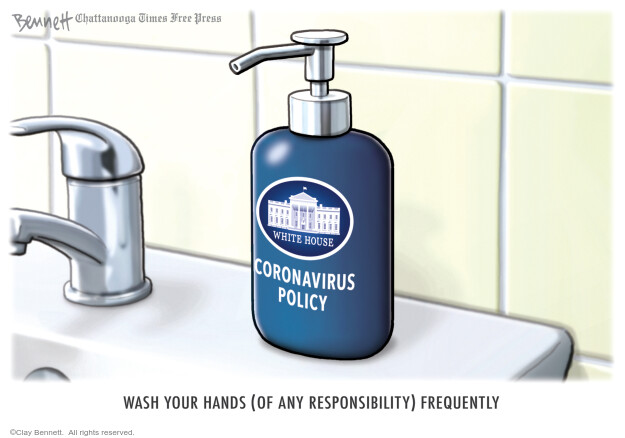 Cartoonist Clay Bennett  Clay Bennett's Editorial Cartoons 2020-05-06 Donald Trump