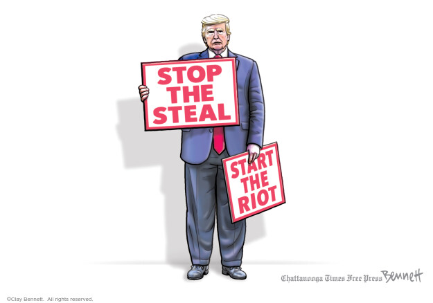 Clay Bennett  Clay Bennett's Editorial Cartoons 2021-01-10 2020 election Donald Trump