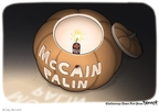 Cartoonist Clay Bennett  Clay Bennett's Editorial Cartoons 2008-10-28 John McCain