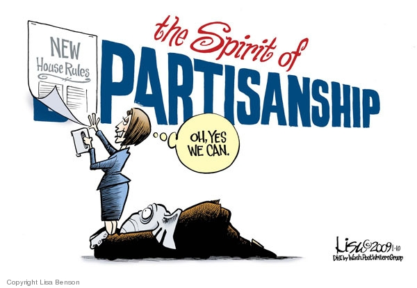 The spirit of partisanship. New house rules. Oh, yes we can.