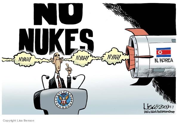 No nukes. Nyah! Nyah! Nyah! N. Korea.