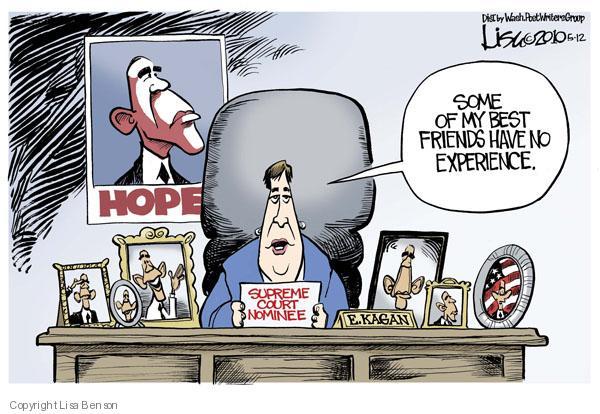 Cartoonist Lisa Benson  Lisa Benson's Editorial Cartoons 2010-05-12 supreme court nominee