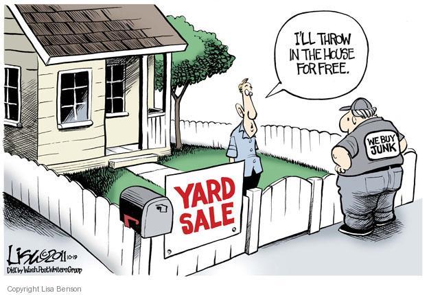 Lisa Benson  Lisa Benson's Editorial Cartoons 2011-10-19 mortgage