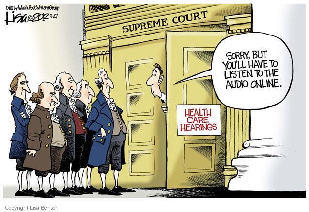 Lisa Benson  Lisa Benson's Editorial Cartoons 2012-03-27 Supreme Court