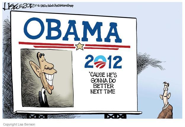 Cartoonist Lisa Benson  Lisa Benson's Editorial Cartoons 2012-10-16 president