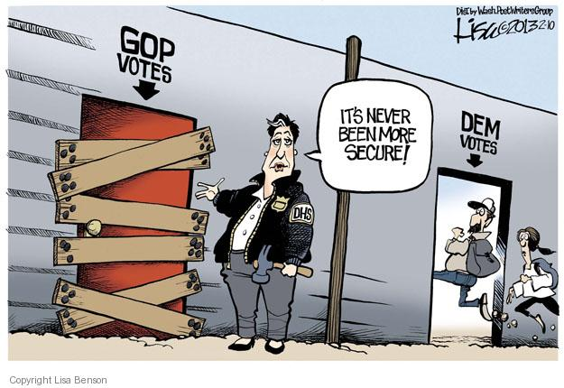 GOP votes. Its never been more secure! Dem votes. DHS.