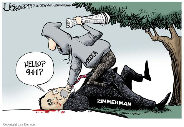 Hello? 9-1-1? Media. Zimmerman.