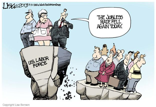 U.S. Labor force. The jobless rate fell again today.