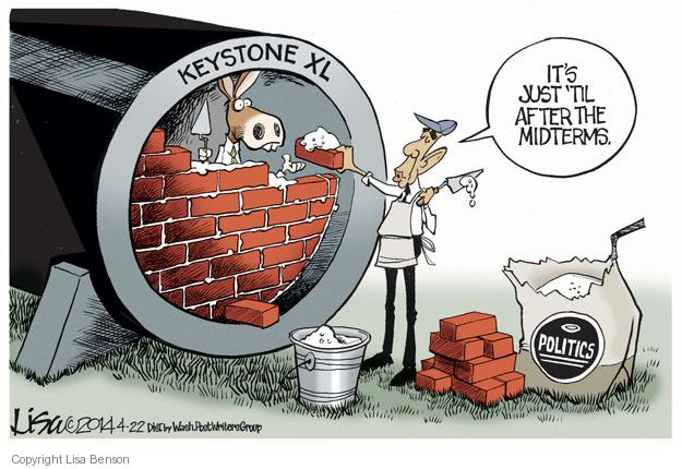Keystone XL. Its just til after midterms. Politics.