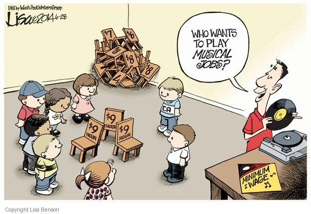Lisa Benson  Lisa Benson's Editorial Cartoons 2014-06-28 minimum wage