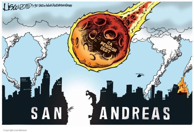 CA pension debt. San Andreas.