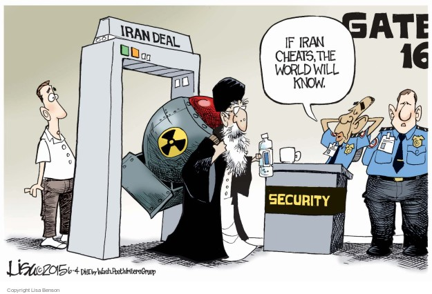 Gate 16. Iran deal. Security. If Iran cheats, the world will know.