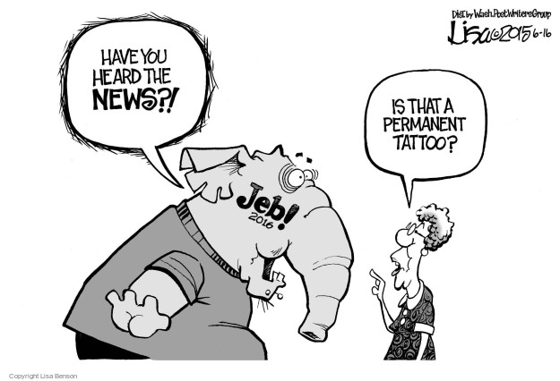 Lisa Benson  Lisa Benson's Editorial Cartoons 2015-06-16 2016 election Jeb Bush