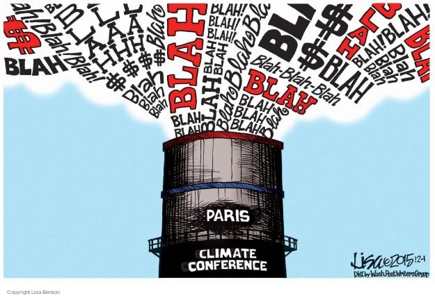Blah! $ Blah. Blllaaahhh. $$$$. Blah! Blah blah blah blah blah. Paris. Climate conference.