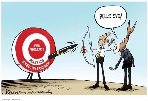 Cartoonist Lisa Benson  Lisa Benson's Editorial Cartoons 2016-01-06 violence