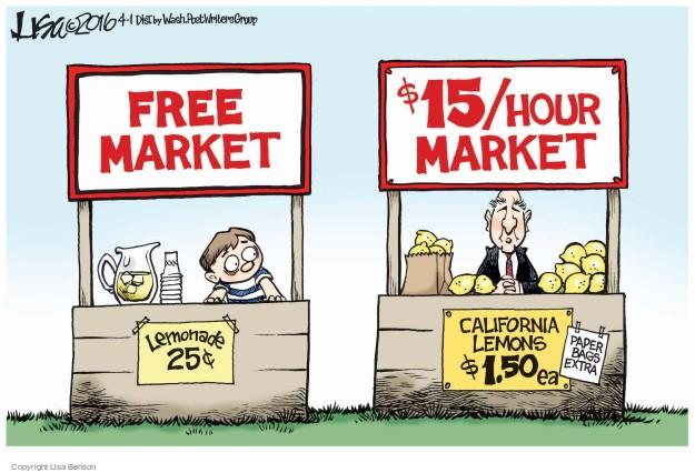 Lisa Benson  Lisa Benson's Editorial Cartoons 2016-04-01 minimum wage