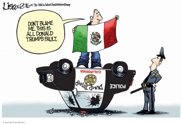 Cartoonist Lisa Benson  Lisa Benson's Editorial Cartoons 2016-04-30 Mexican immigration
