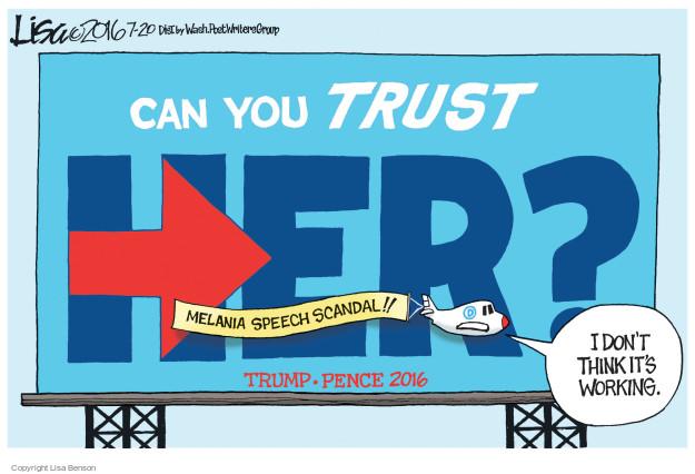 Cartoonist Lisa Benson  Lisa Benson's Editorial Cartoons 2016-07-20 election