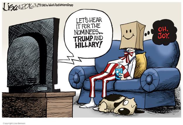Cartoonist Lisa Benson  Lisa Benson's Editorial Cartoons 2016-07-29 election