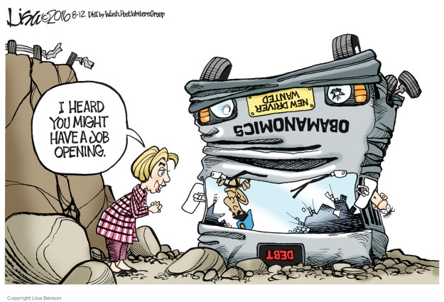 I heard you might have a job opening. Debt. Obamanomics. New Driver Wanted.